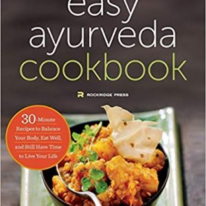 Easy Ayurveda Cookbook by Harmony Veda